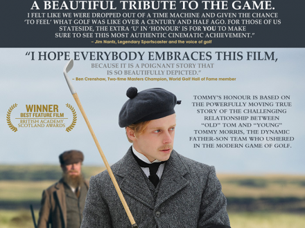 CastnerGolf is proud to support the critically acclaimed movie, Tommy's Honour.