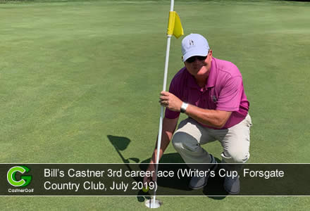 Bill Castner third career hole-in-one (Writer's Cup, Forsgate Country Club, July 2019)
